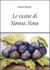 Le ricette di nonna Nata