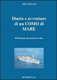 Diario e avventure di un uomo di mare