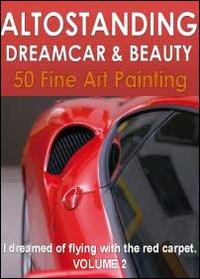 Altostanding dreamcar & beauty Vol.2