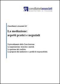 La mediazione: aspetti pratici e negoziali