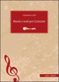 Poesie e testi per canzoni