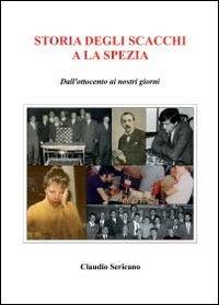Storia degli scacchi e La Spezia