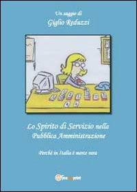 Lo spirito di servizio nella pubblica amministrazione