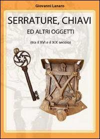 Serrature, chiavi e altri oggetti