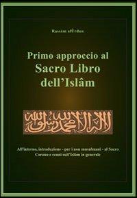 Primo approccio al sacro libro dell'Islam