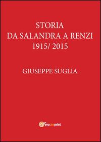 La storia da Salandra a Renzi 1915 - 2015