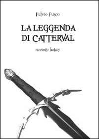 La leggenda di Catterval
