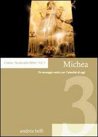 Michea. Un messaggio antico per l'attualità di oggi