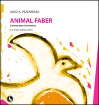 Animal Faber. Controcanto irriverente