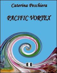 Pacific vortex