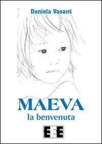 Maeva, la benvenuta