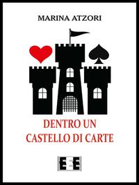 Dentro un castello di carte