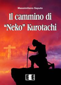 Il cammino di «Neko» Kurotachi