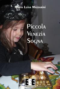 Piccola Venezia sogna