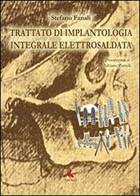 Trattato di implantologia integrale elettrosaldata
