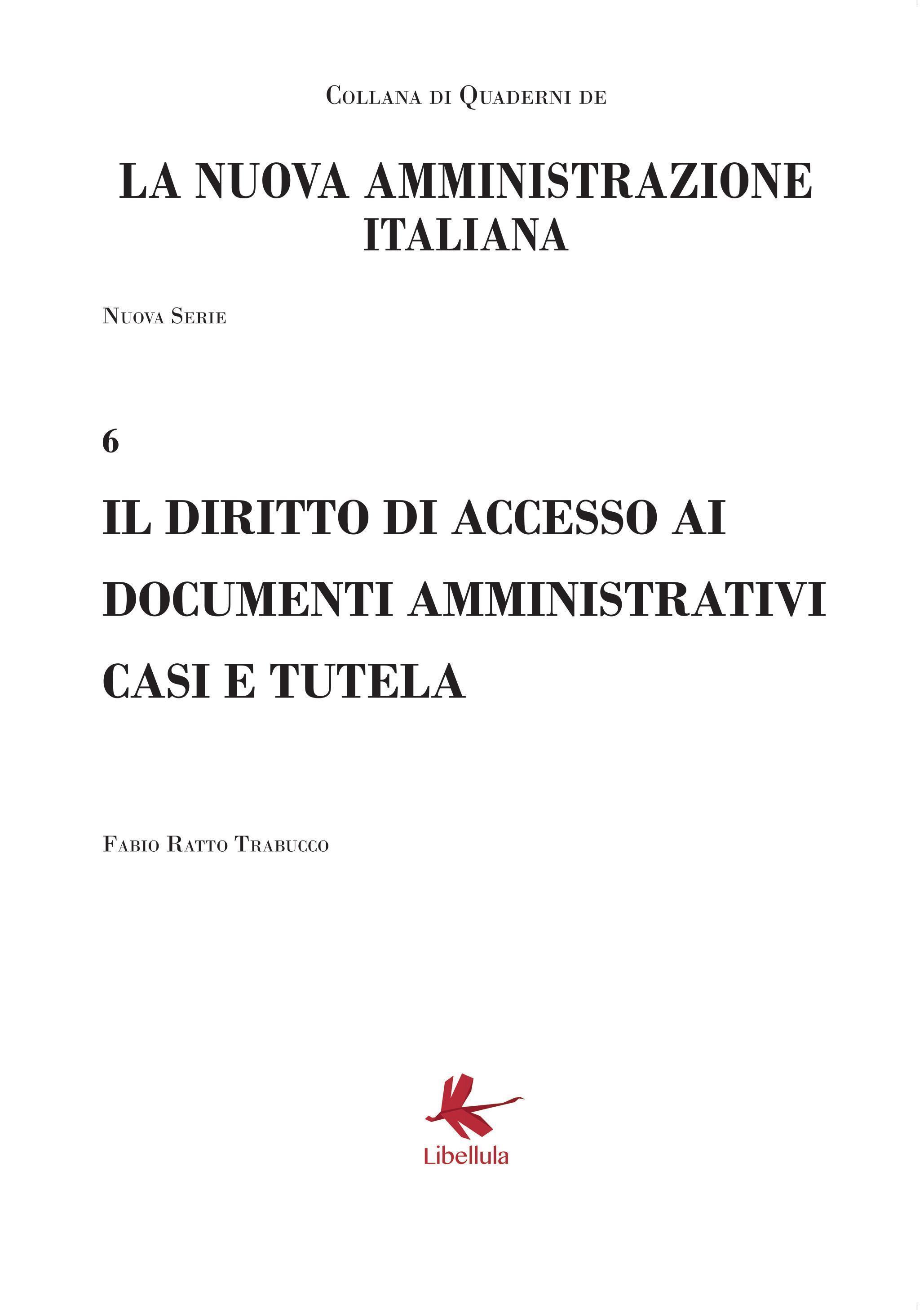 Il diritto di accesso ai documenti amministrativi casi e tutela - Nuova Serie