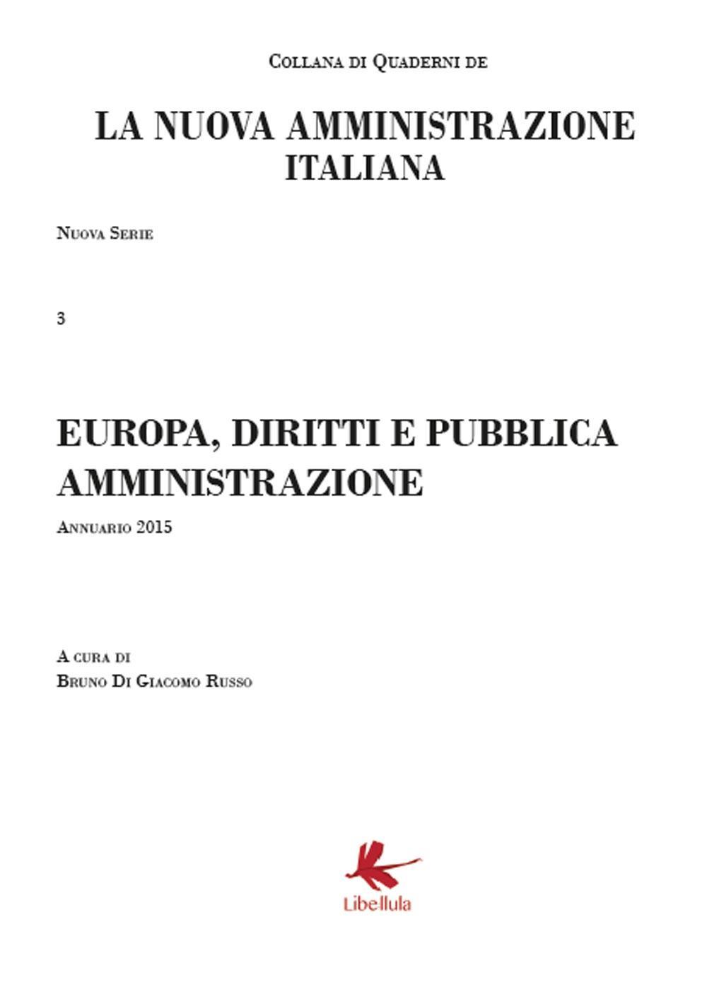 """Europa, diritti e pubblica amministrazione"""" (terzo Volume della Collana della Nuova Amministrazione italiana)"""
