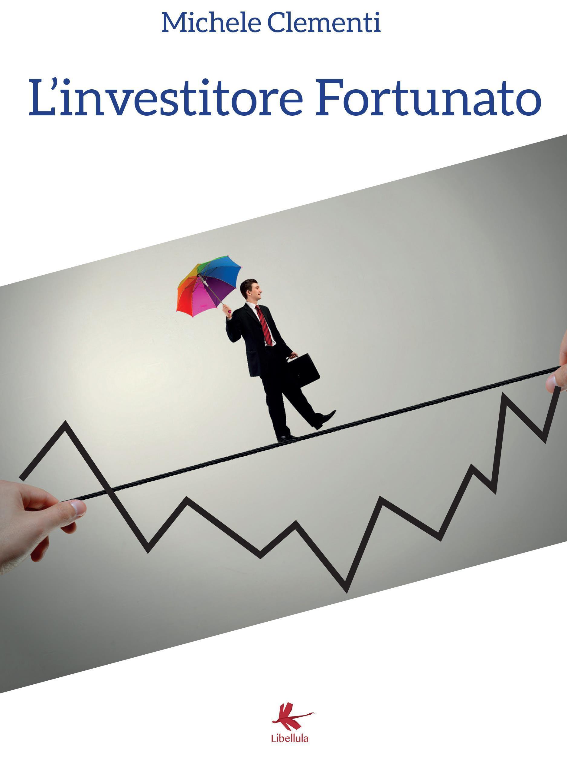 L'investitore Fortunato