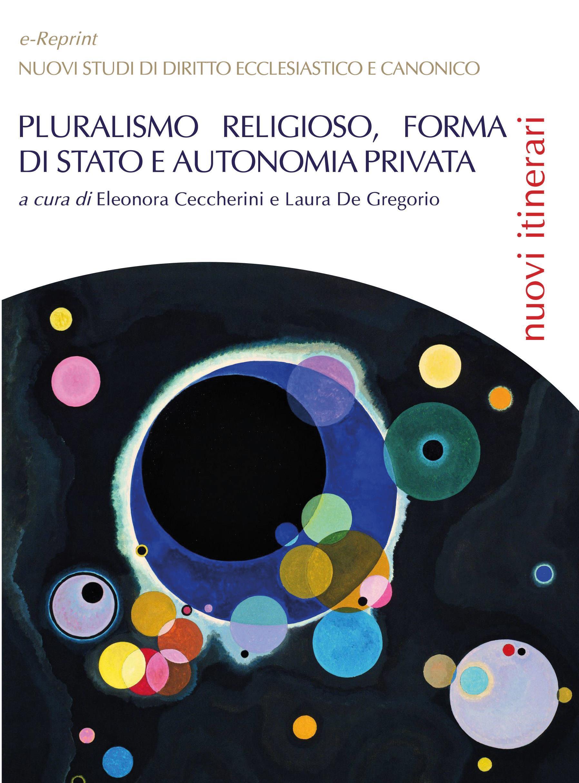 Pluralismo religioso, forma di Stato e autonomia privata