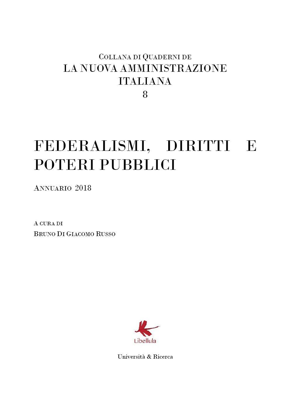 Federalismi, diritti e poteri pubblici. La nuova Amministrazione italiana Vol. 8