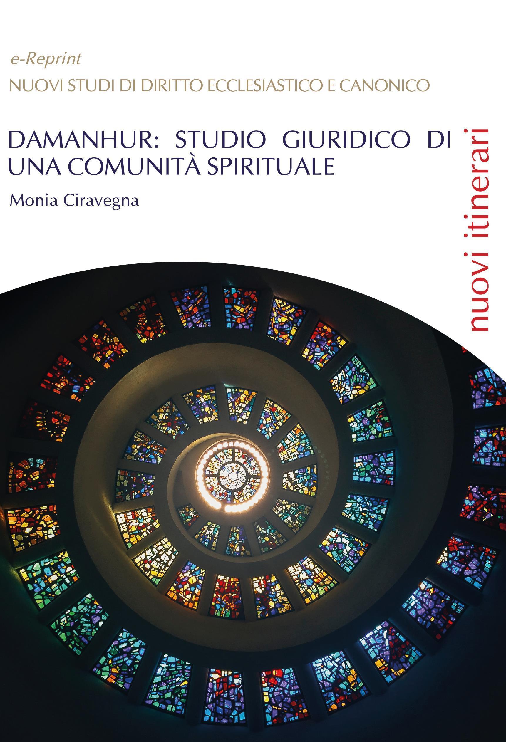DAMANHUR: Studio giuridico di una comunità spirituale