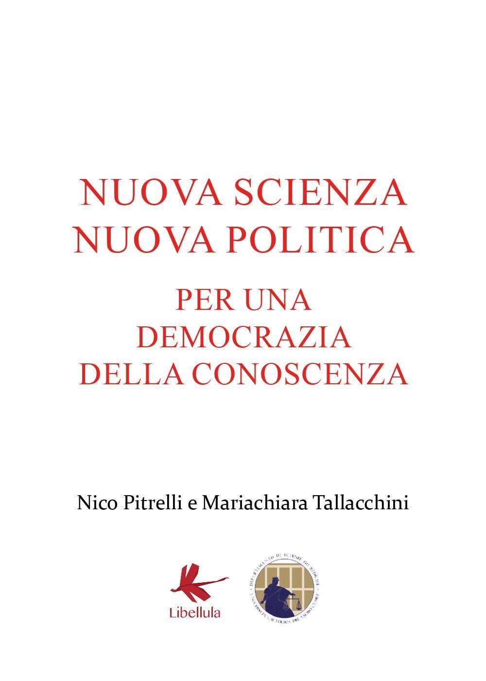 Nuova scienza nuova politica. Per una democrazia della conoscenza