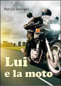 Lui e la moto