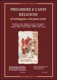 Preghiere e canti religiosi di Settingiano e dei paesi vicini