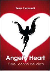 Angel's heart. Oltre i confini del cielo