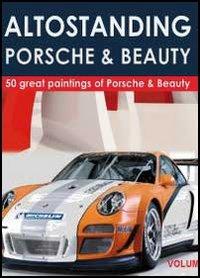 Altostanding Porsche & beauty