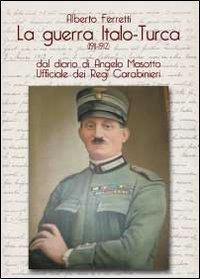 La guerra italo-turca (1911-1912)