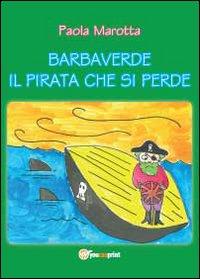 Barbaverde. Il pirata che si perde
