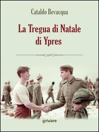 La tregua di Natale di Ypres