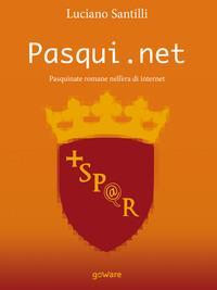Pasqui.net. Pasquinate romane nell'era di internet