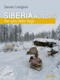 Siberia al 120%. Nel gelo della taigà