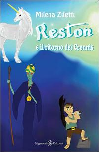 Reston e il ritorno dei Cronnis
