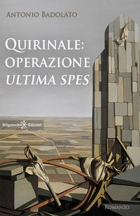 Quirinale: operazione Ultima spes