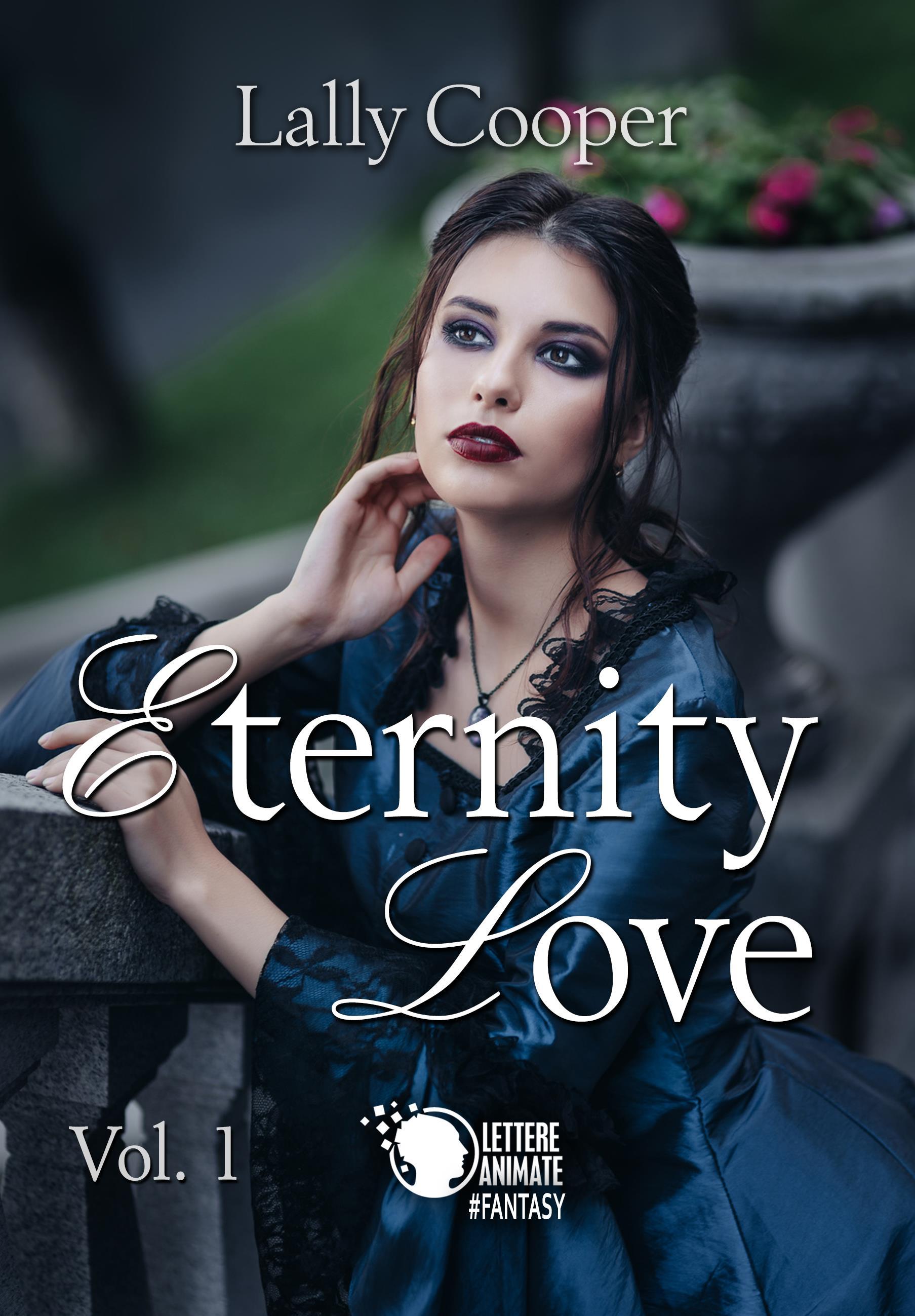 Eternity Love. Vol. 1
