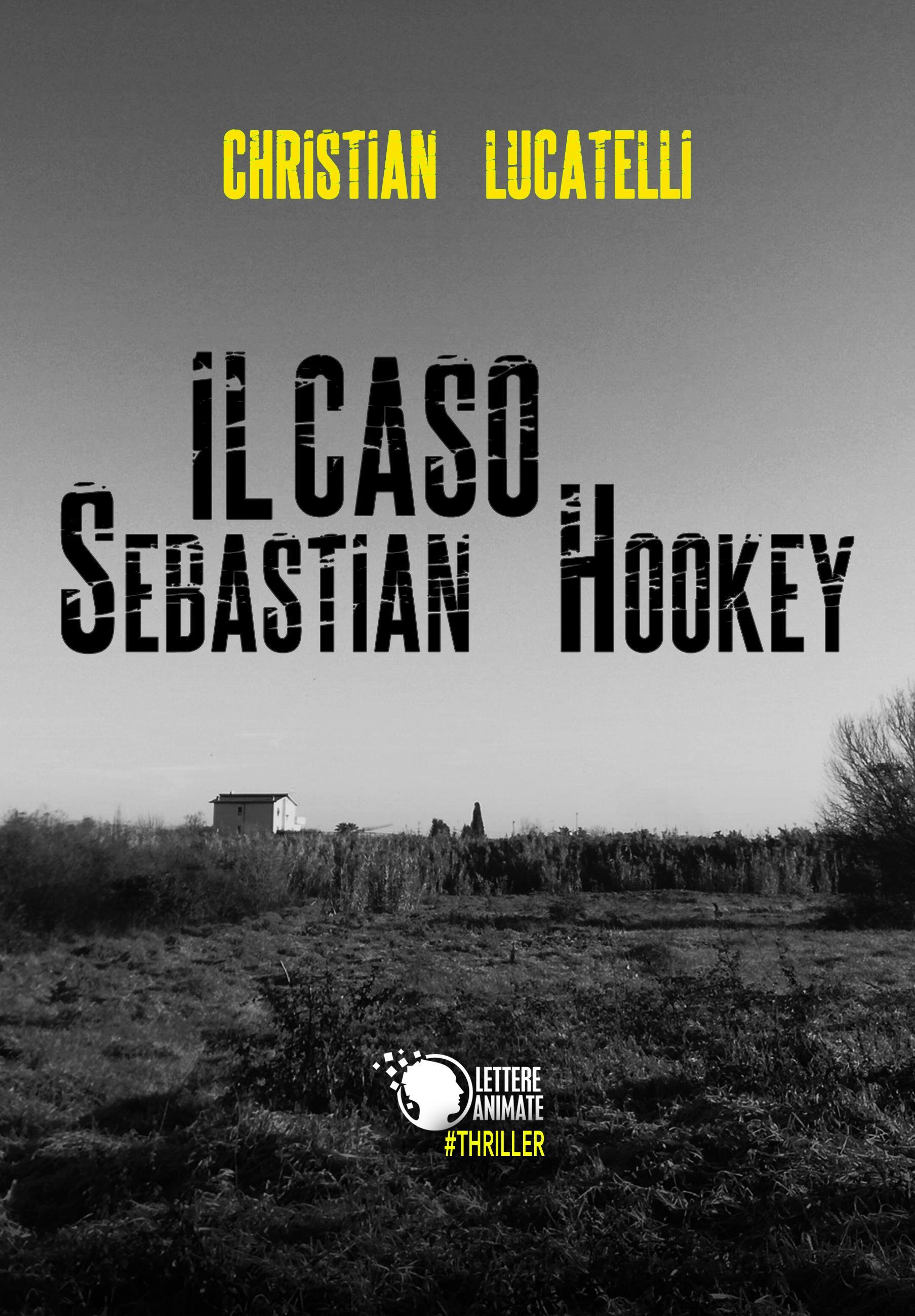 Il caso Sebastian Hookey