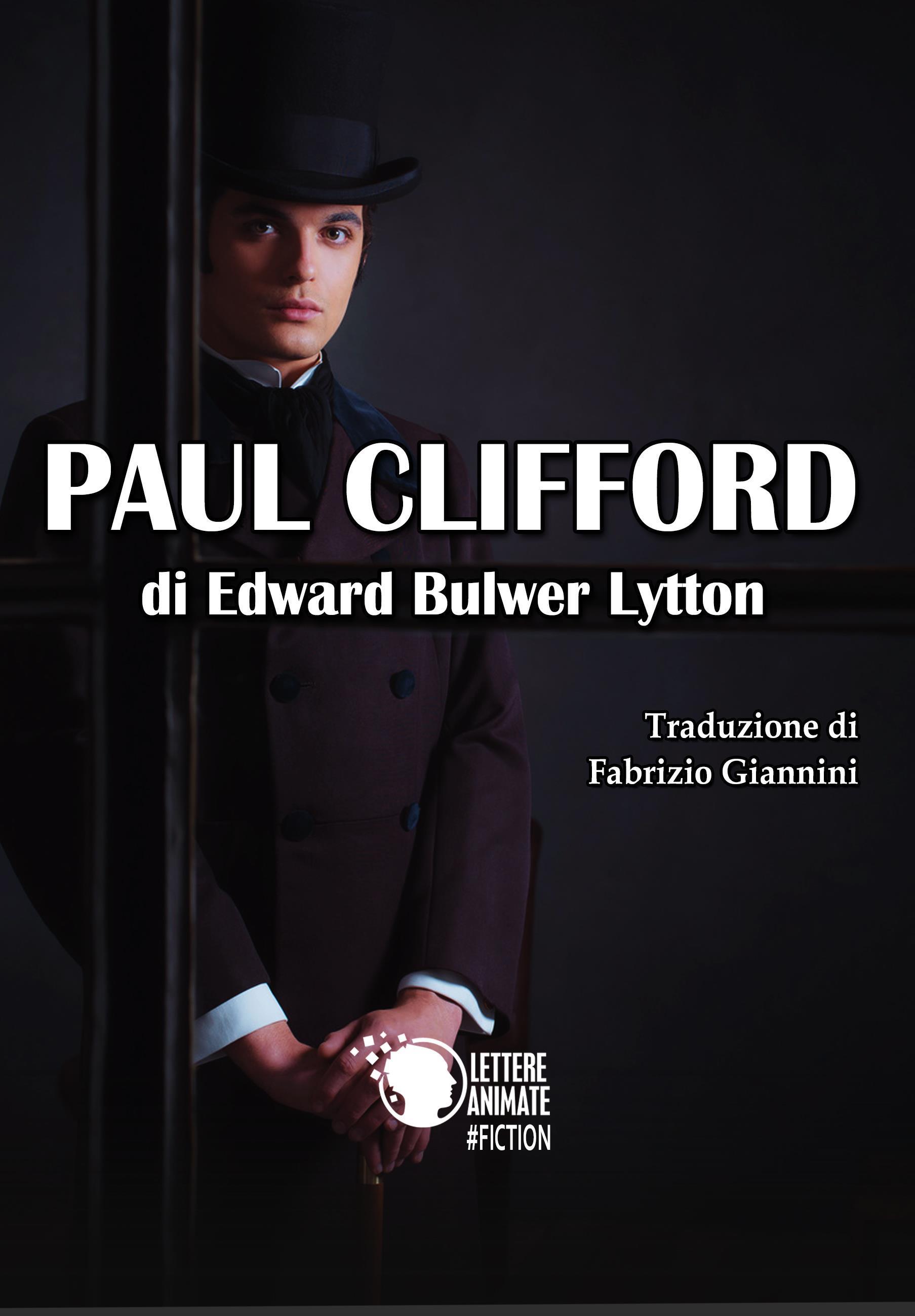 Paul Clifford (Traduzione di Fabrizio Giannini)