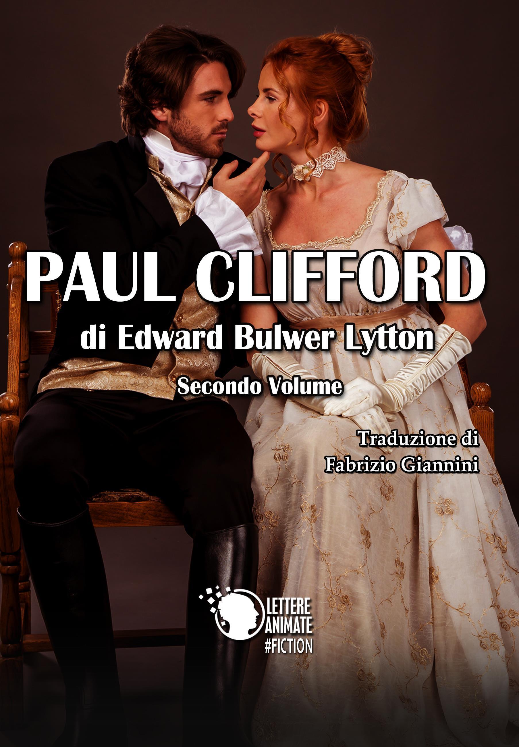 Paul Clifford - Volume secondo