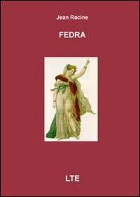 Fedra. Ediz. italiana e francese