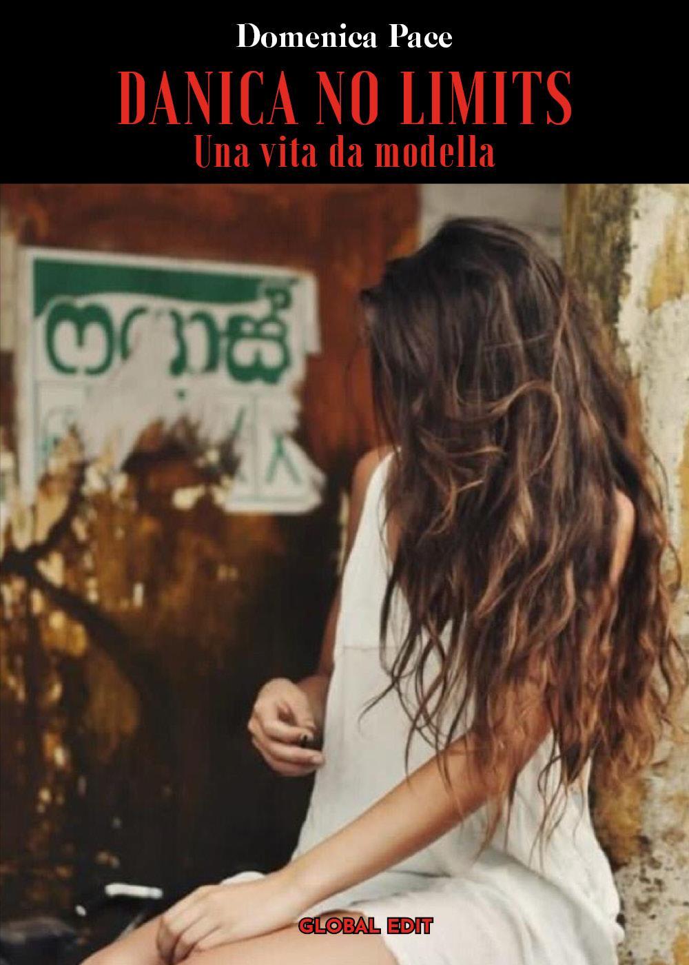 Danica No limits. Una vita da modella