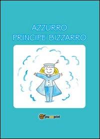 Azzurro Principe Bizzarro