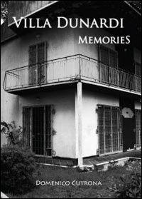 Villa Dunardi Memories