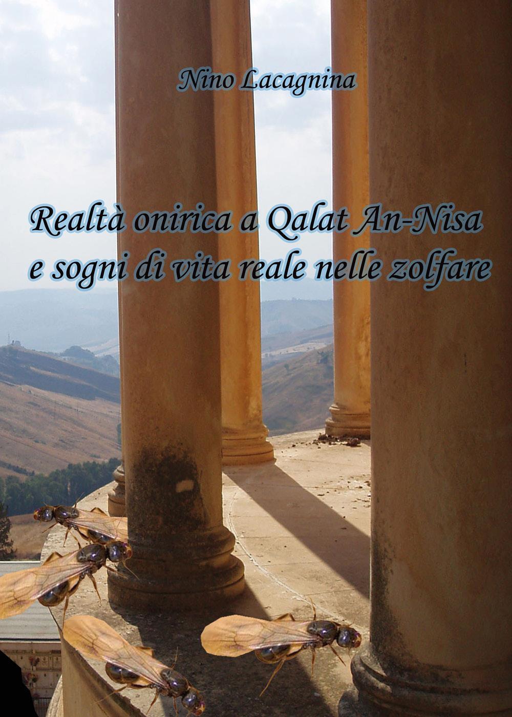 Realtà onirica a Qalat An-Nisa e sogni di vita reale nelle zolfare