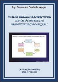 Analisi delle caratteristiche da valutare per siti, produttivi e commerciali
