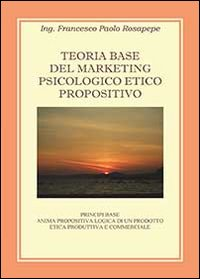 Teoria base del marketing psicologico propositivo