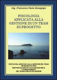 Psicologia applicata alla gestione di un team di progetto