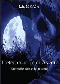 L'eterna notte di Asvero